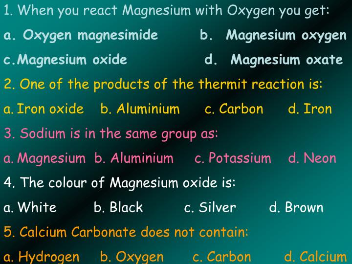 When you react Magnesium with Oxygen you get: