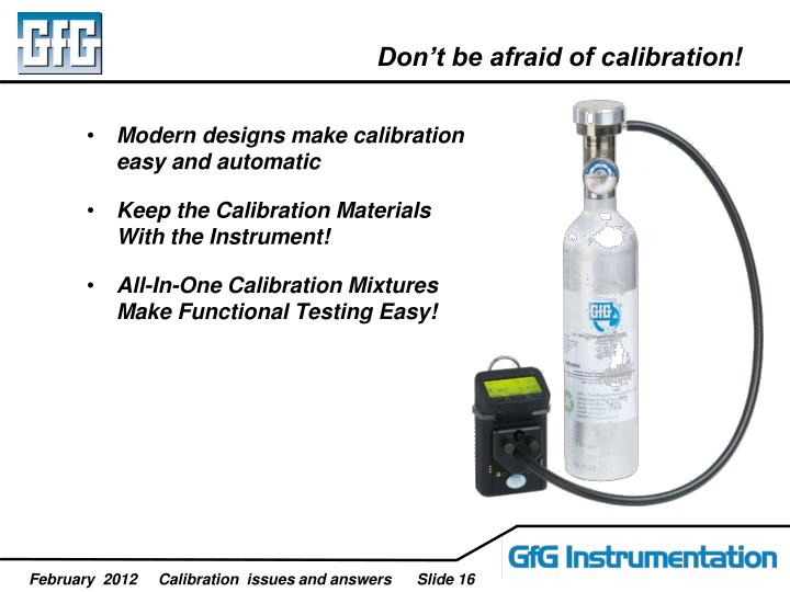 Don't be afraid of calibration!