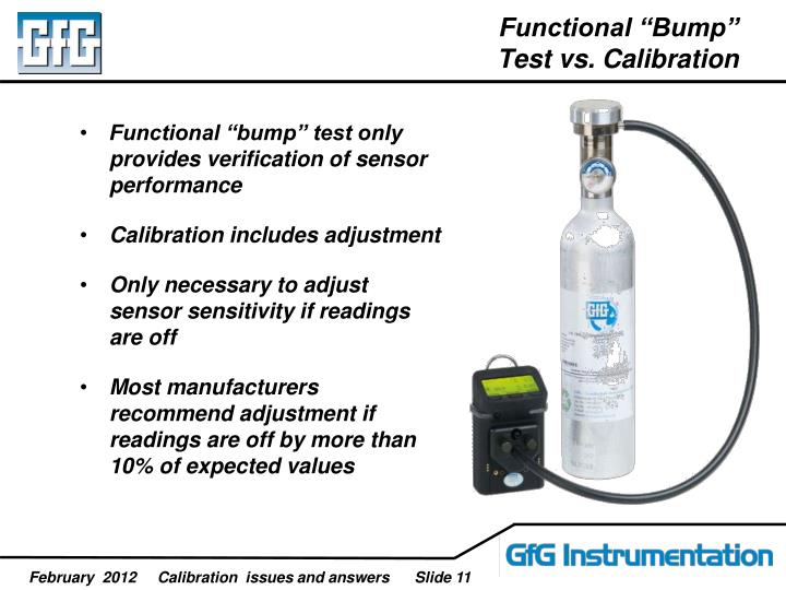 "Functional ""Bump"" Test vs. Calibration"