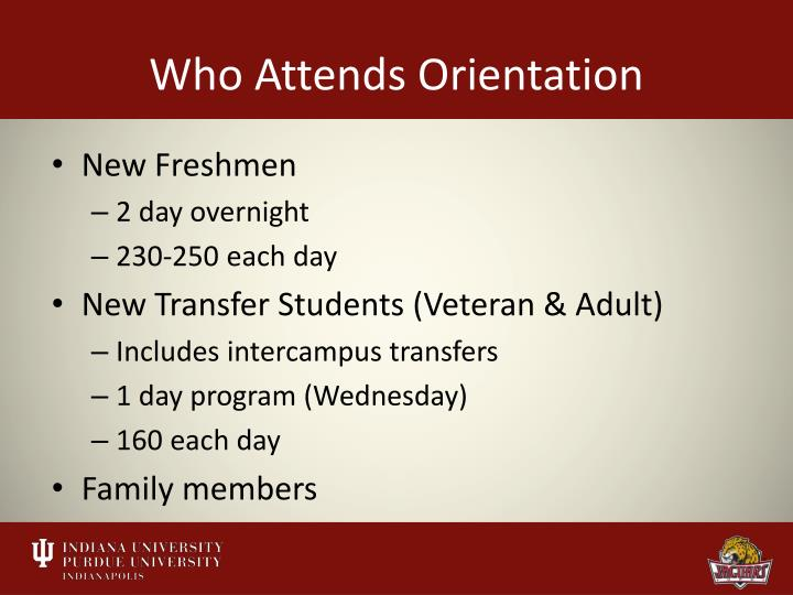 Who Attends Orientation