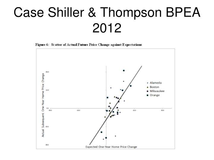 Case Shiller & Thompson BPEA 2012
