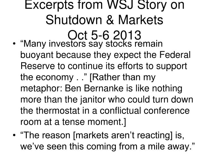 Excerpts from WSJ Story on Shutdown & Markets