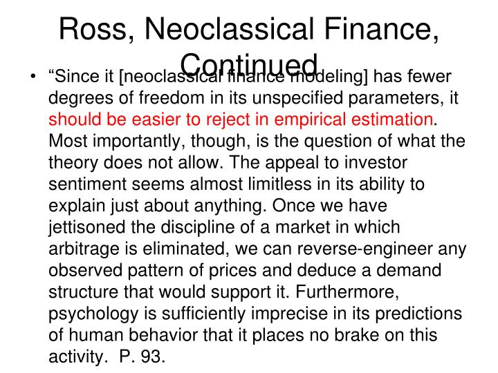 Ross, Neoclassical Finance, Continued