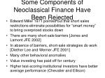 some components of neoclassical finance have been rejected