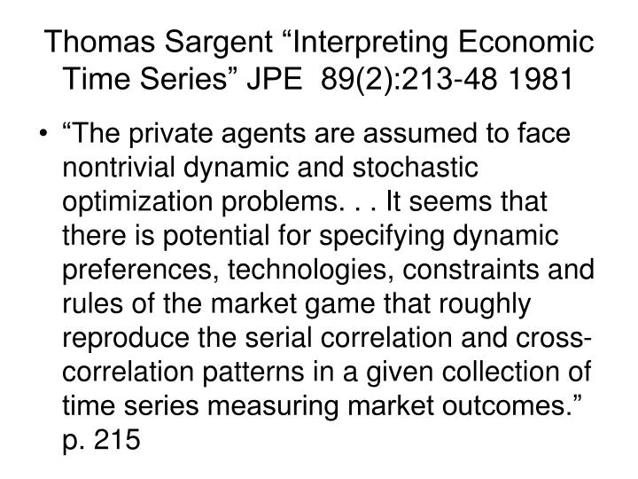 "Thomas Sargent ""Interpreting Economic Time Series"" JPE  89(2):213-48 1981"