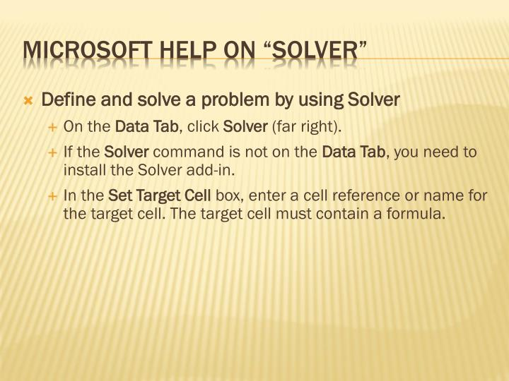 Define and solve a problem by using Solver