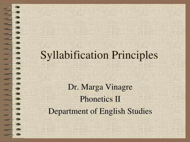 Syllabification Principles