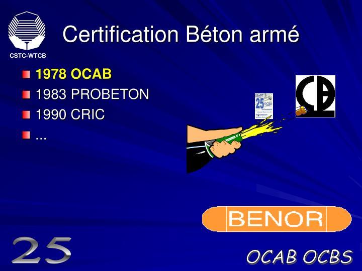 Certification Béton armé