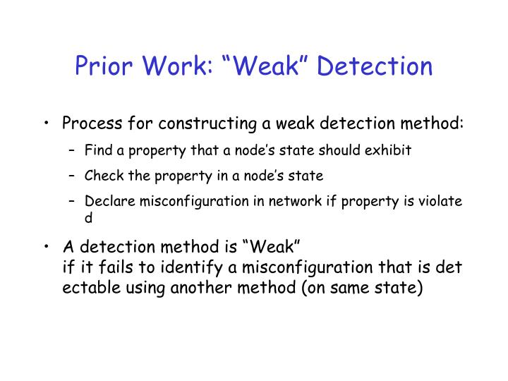 "Prior Work: ""Weak"" Detection"