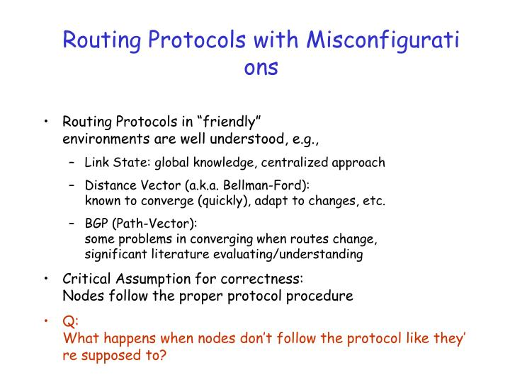 Routing protocols with misconfigurations