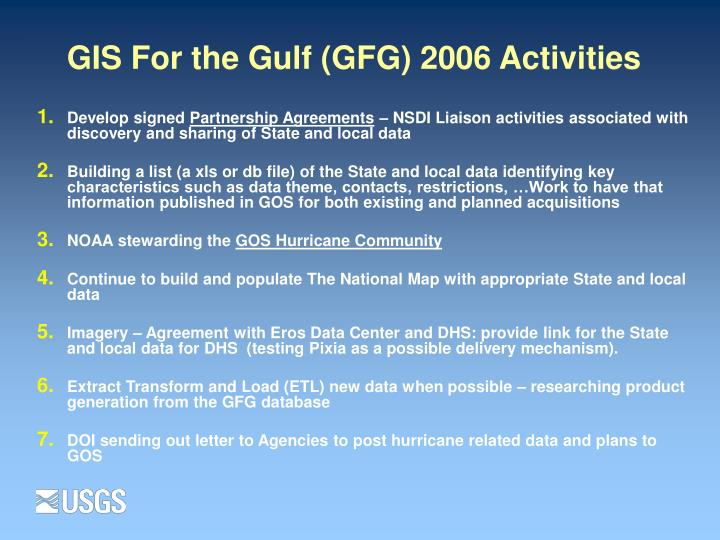 Gis for the gulf gfg 2006 activities