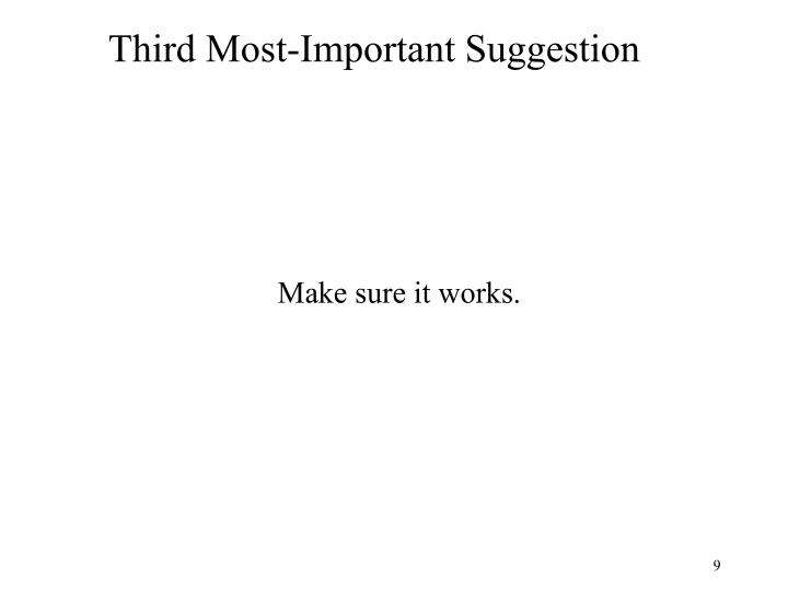 Third Most-Important Suggestion