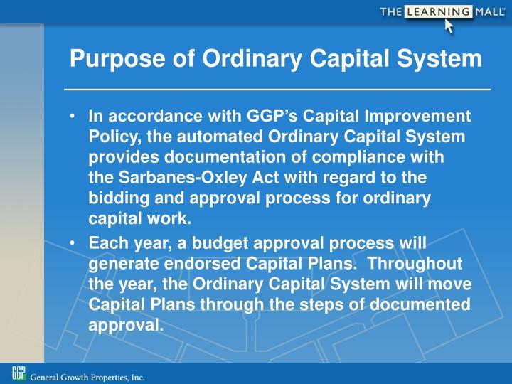 Purpose of Ordinary Capital System