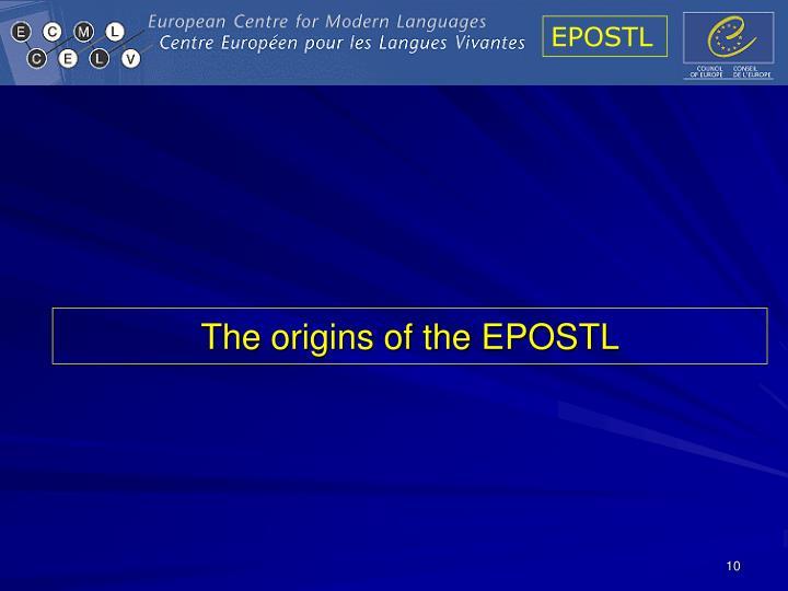 The origins of the EPOSTL