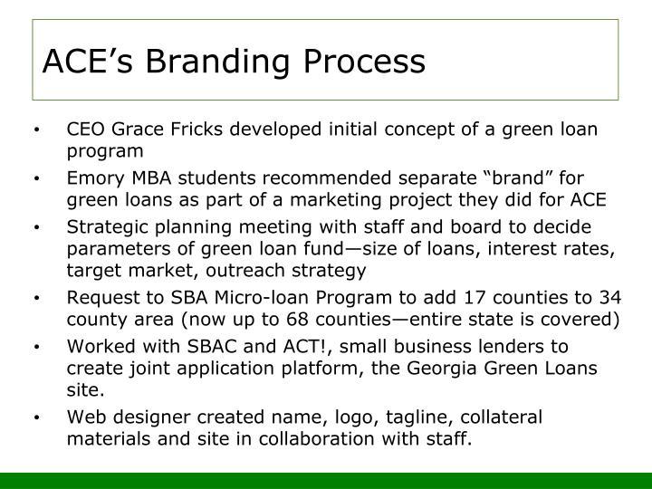 ACE's Branding Process