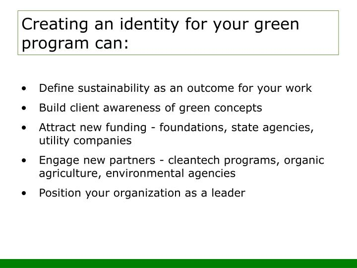 Creating an identity for your green program can: