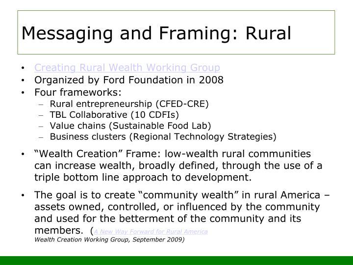 Messaging and Framing: Rural