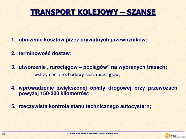 TRANSPORT KOLEJOWY – SZANSE