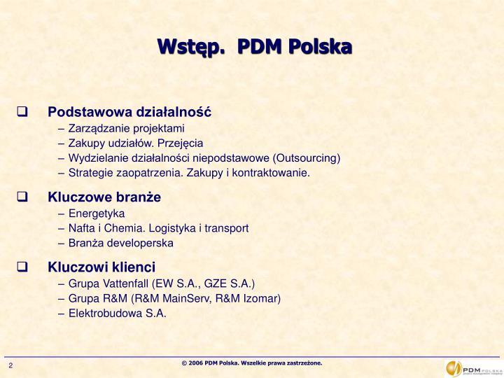 Wstęp.  PDM Polska