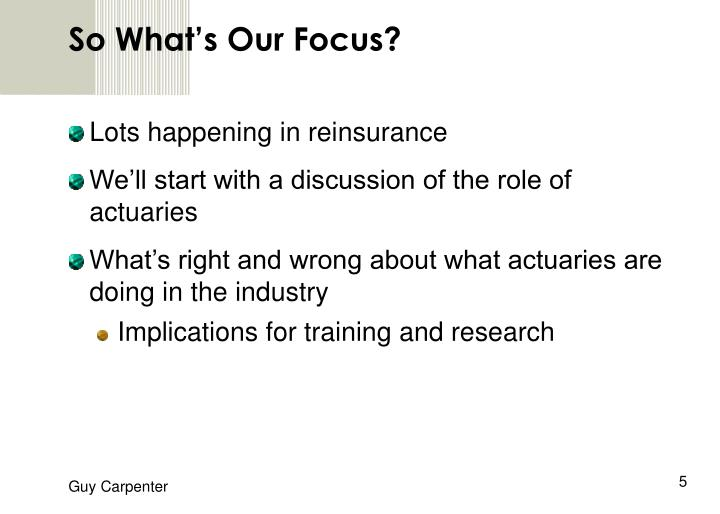 So What's Our Focus?