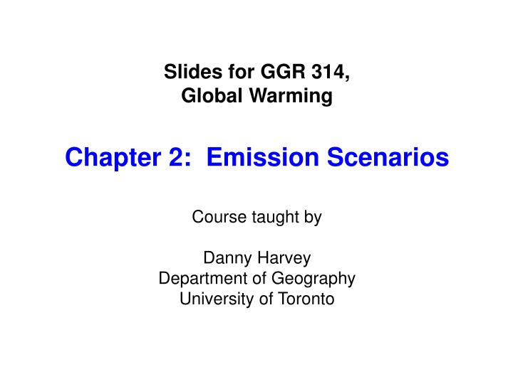 Slides for GGR 314,