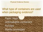what type of containers are used when packaging evidence