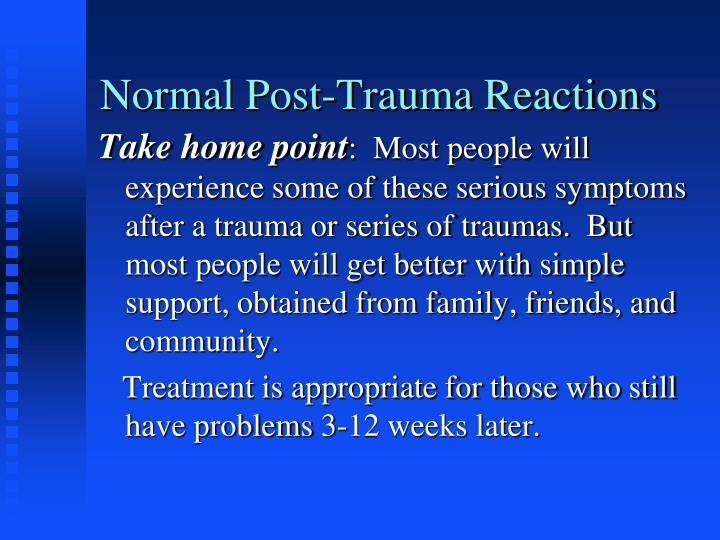 Normal Post-Trauma Reactions
