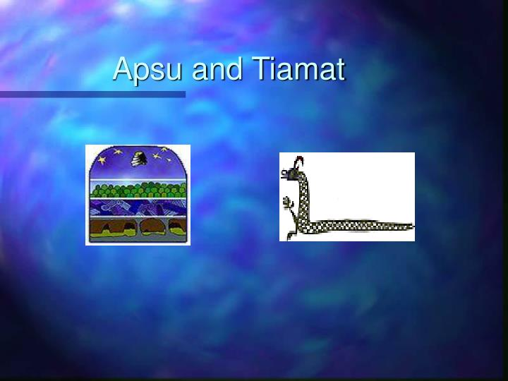 Apsu and Tiamat