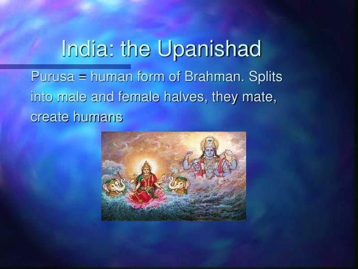 India: the Upanishad