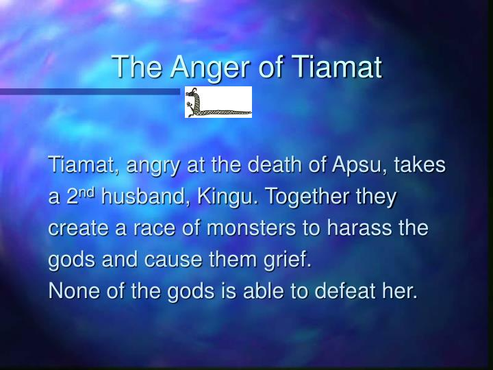 The Anger of Tiamat