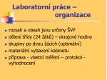 laboratorn pr ce organizace