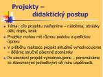projekty didaktick postup3