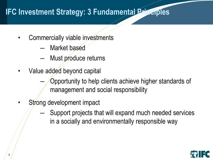 IFC Investment Strategy: 3 Fundamental Principles