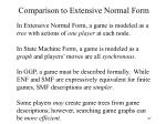 comparison to extensive normal form