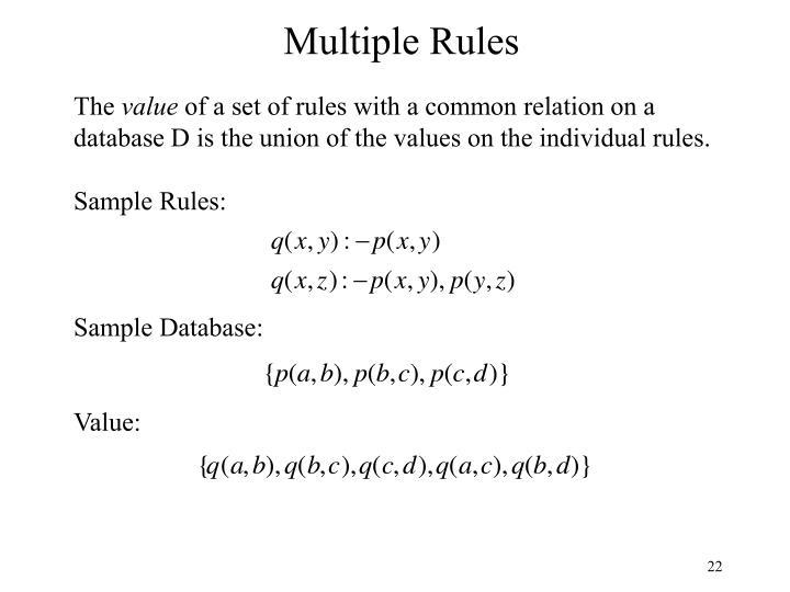 Multiple Rules