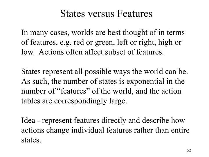 States versus Features