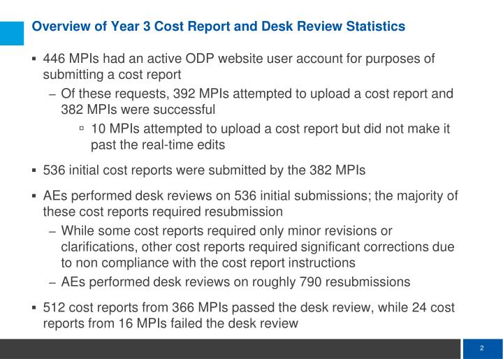 Overview of year 3 cost report and desk review statistics