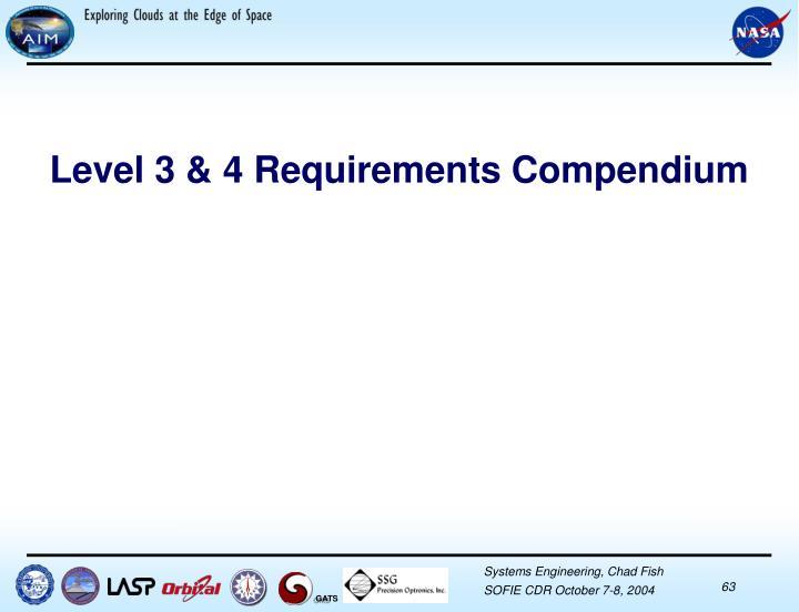 Level 3 & 4 Requirements Compendium