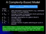 a complexity based model