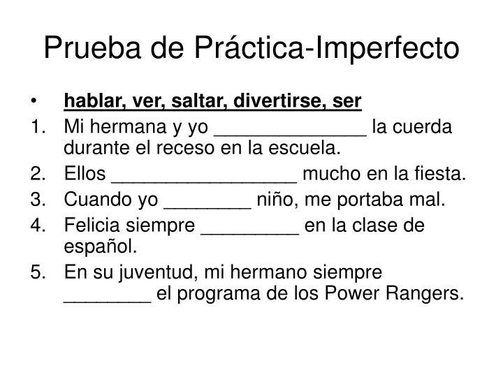 Prueba de Práctica-Imperfecto