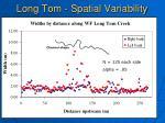 long tom spatial variability