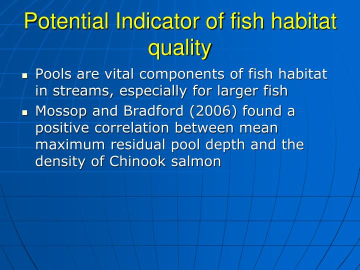 Potential Indicator of fish habitat quality