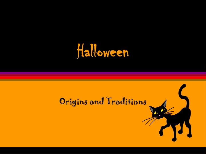 origins and traditions
