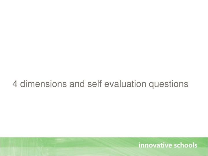 4 dimensions and self evaluation questions