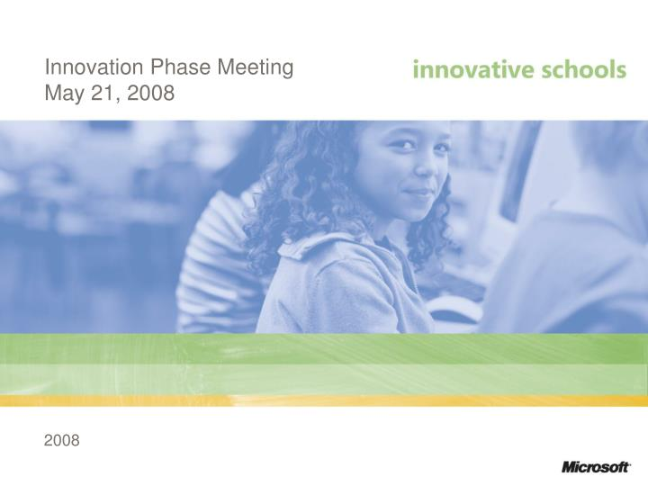 Innovation Phase Meeting   May 21, 2008