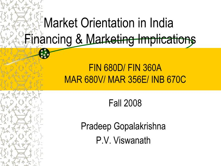 market orientation in india financing marketing implications