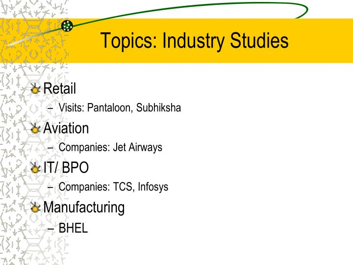 Topics: Industry Studies
