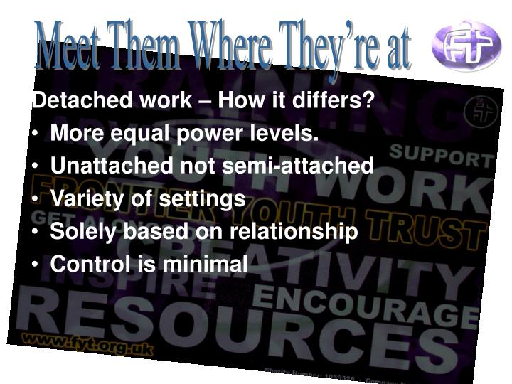Detached work – How it differs?