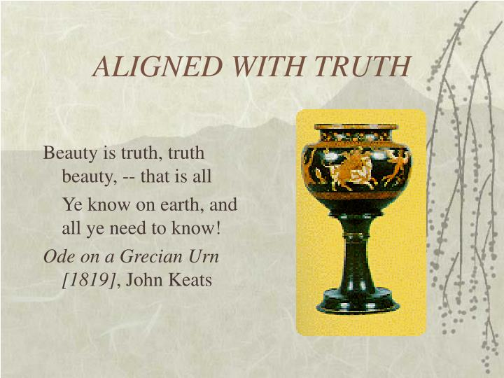 ALIGNED WITH TRUTH