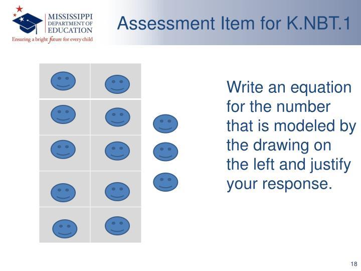 Assessment Item for K.NBT.1